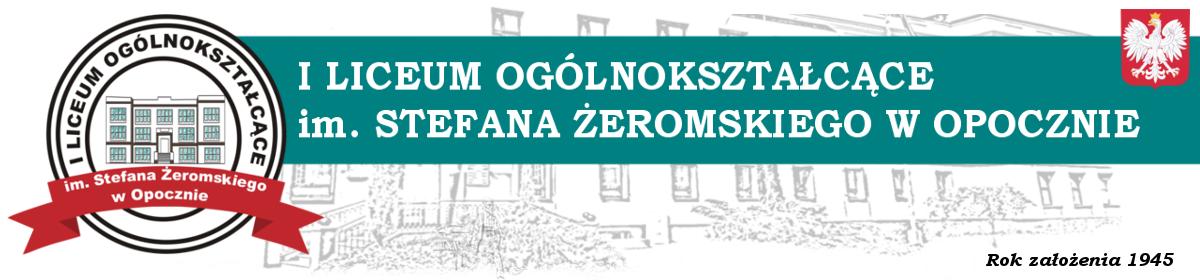 I Liceum Ogólnokształcące im. Stefana Żeromskiego w Opocznie